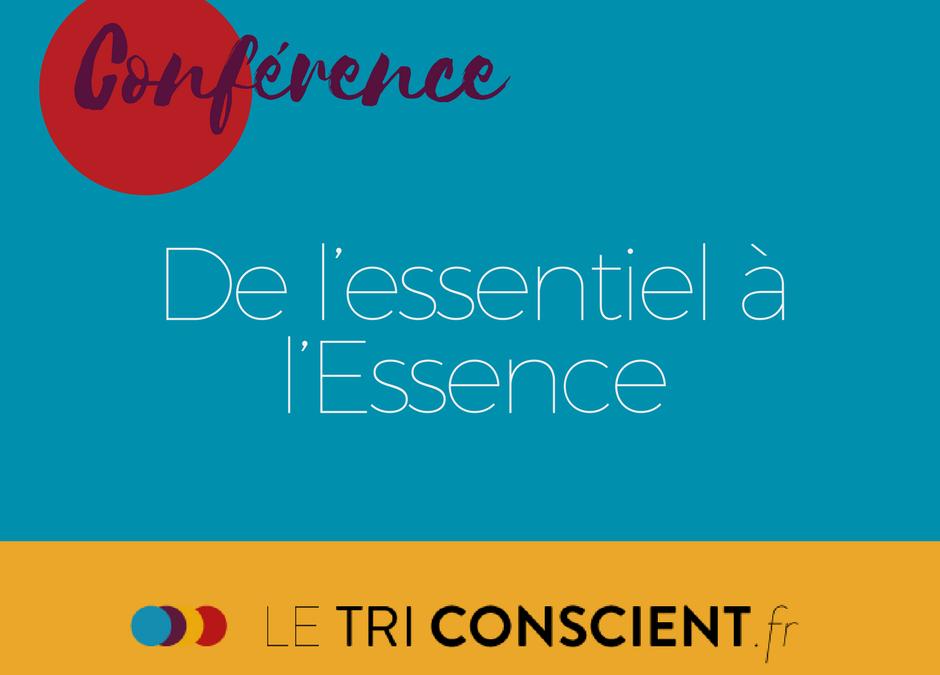 Conférence De l'essentiel à l'Essence – Lille –