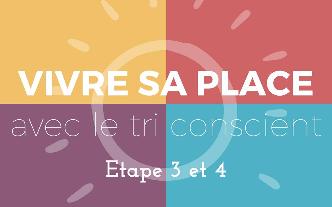 Ateliers VIVRE SA PLACE avec le tri conscient -Lille- Etape 3 et 4 – format journée