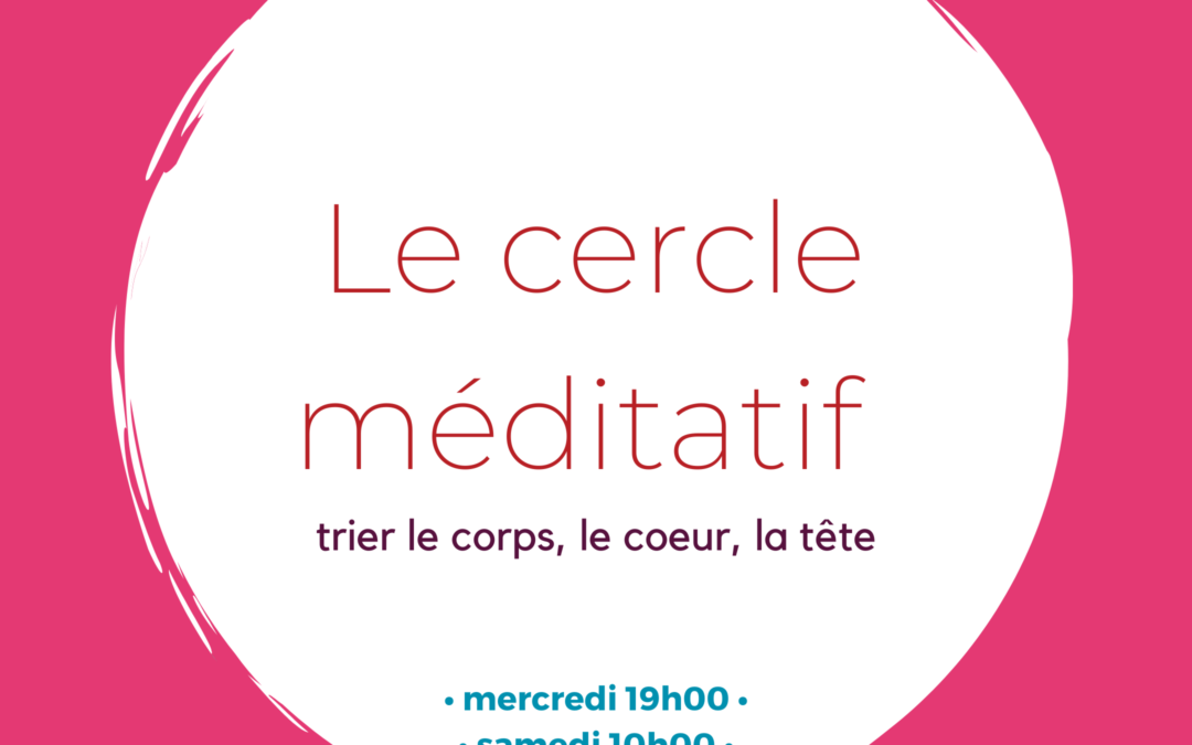 Le cercle méditatif #7